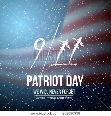 Illustration of Vector Patriot Day Poster. September 11th Tragedy Poster on American Flag background