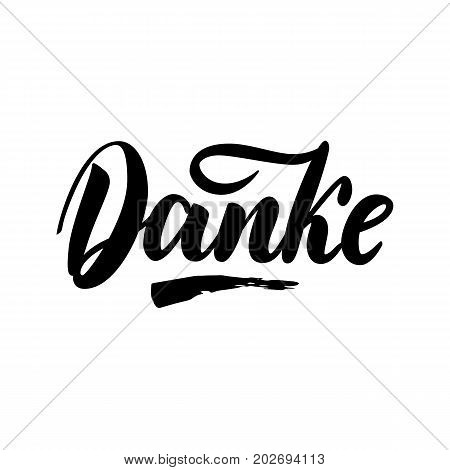 Thank you in German. Vector calligraphy. Danke poster or card. Grey Letters on the White Background. Hand-drawn lettering
