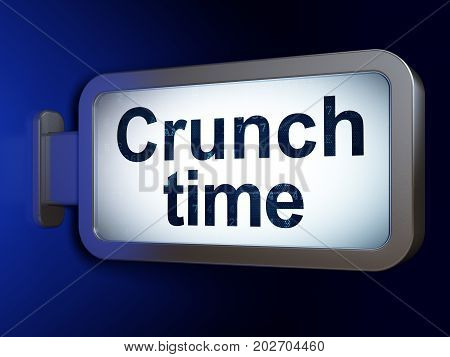 Business concept: Crunch Time on advertising billboard background, 3D rendering