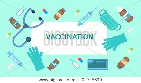 Vaccination Poster Medical Immunization Concept Clinic Healthcare Protection Flat Vector Illustration