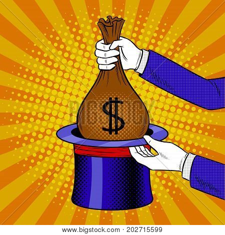 Magician takes out bag of money from cylinder hat pop art retro vector illustration. Comic book style imitation.
