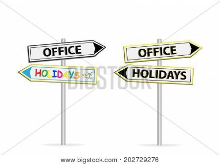 Two different design of road signs Office Holidays isolated on white background
