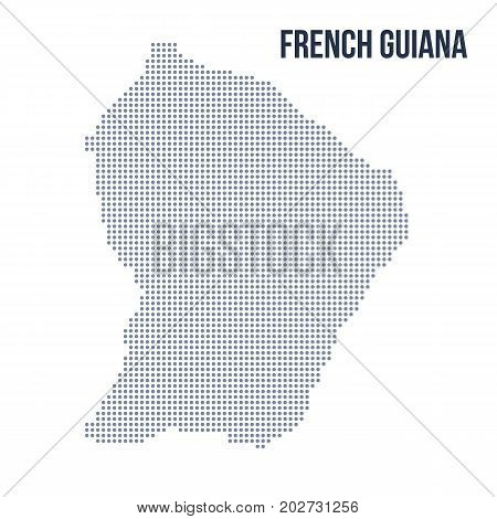 Vector Dotted Map Of French Guiana Isolated On White Background .