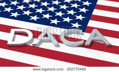 The word daca on an american flag immigration concept 3D illustration