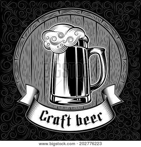 Beer glass of froth craft ale on the background of wooden barrel. The ribbon with gothic lettering. Vector print from ink hand drawing stamp in vintage black and white retro style. Dark swirl version