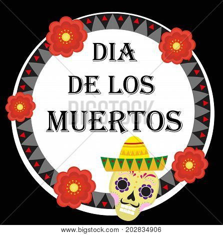 Day of the dead Mexican holiday greeting card, poster, flyer. Dia de los muertos template for your design. Isolated on white background. Vector illustration