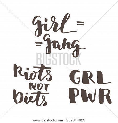 Feminist quotes set. Riots not diets, girl gang, girl rower. Modern brush calligraphy. Graphic design element. Can be used as print for poster, t shirt, postcard.