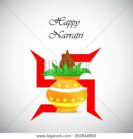 illustration of hinduism sign swastik and kalash with Happy Navratri text on the occasion of hindu festival Navratri
