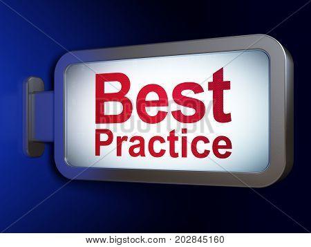 Education concept: Best Practice on advertising billboard background, 3D rendering