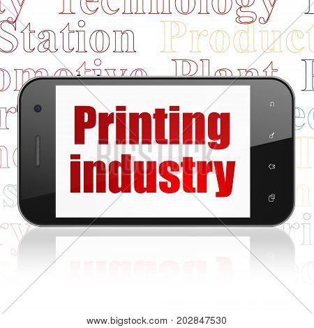 Manufacuring concept: Smartphone with  red text Printing Industry on display,  Tag Cloud background, 3D rendering