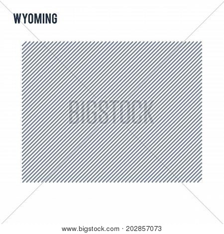 Vector Abstract Hatched Map Of State Of Wyoming With Oblique Lines Isolated On A White Background.