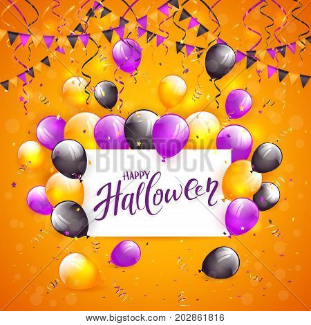 Card with lettering Happy Halloween on orange background with multicolored balloons, pennants, streamers and confetti, illustration.