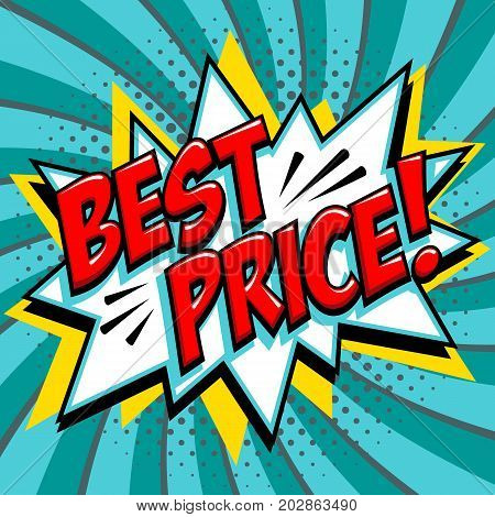 Best price - Comic book style word on a blue green background. Best price comic text speech bubble. Banner in pop art comic style. Color summer banner in pop art style Ideal for web. Decorative background with bomb explosive. Vector illustration.