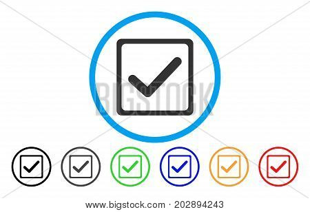 Checkbox rounded icon. Vector illustration style is a grey flat iconic checkbox symbol inside a circle. Additional color versions are black, grey, green, blue, red, orange.