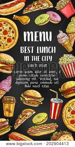 Fast food menu design template for lunch meals and fastfood snacks. Vector hot dog, cheeseburger or muffin and ice cream desserts, pizza or french fries snacks and sandwich, chicken nuggets and coffee