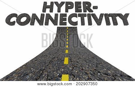 Road to Hyperconnectivity Future Progress Always Connected 3d Illustration