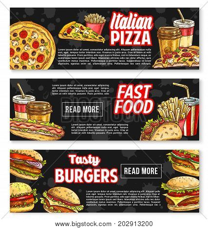 Fast food burgers and sandwiches banners for fastfood restaurant. Vector templates set of pizza, hot dog or popcorn and french fries snack, cheeseburger or hamburger and taco or burrito meals