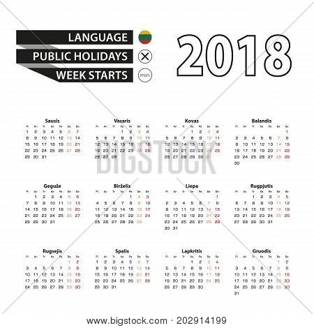 Calendar 2018 On Lithuanian Language. Week Starts From Monday.