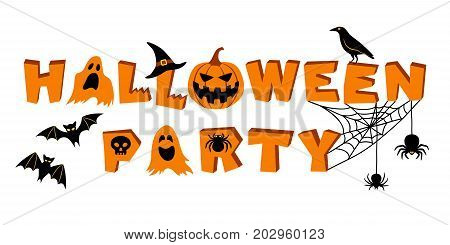 Halloween party lettering. Text and vector elements: bats crow pumpkin jack o'lantern ghosts spider skull cobweb and witch's hat. Vector illustration isolated on white background