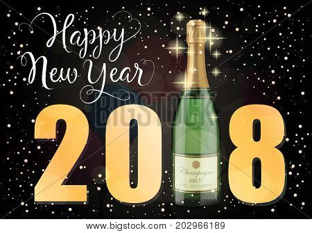 Happy New Year 2018 lettering. New Year Day greeting card with bottle of champagne. Handwritten and typed text, calligraphy. For greeting cards, posters, leaflets and brochures.