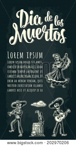 Vertical poster for Day of the Dead. Griffin sitting on barrel with skull. Skeleton in Mexican national costumes dance and play guitar trumpet. Dia de los Muertos lettering. Vintage vector engraving
