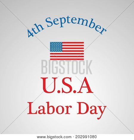 illustration of USA flag with 4th September U.S.A Labor Day text on the occasion of Labor Day