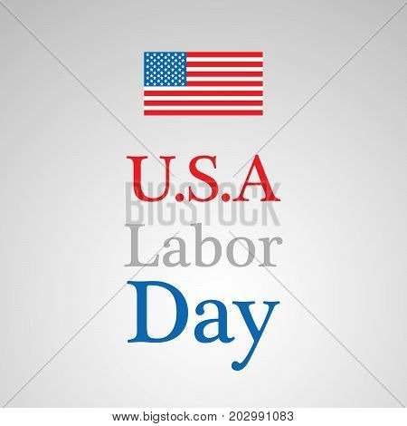 illustration of USA flag with U.S.A. Labor Day text on the occasion of Labor Day