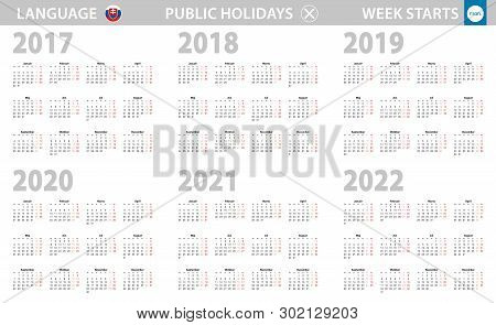 Calendar In Slovak Language For Year 2017, 2018, 2019, 2020, 2021, 2022. Week Starts From Monday. Ve