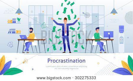 Procrastinating Cartoon Businessman Standing Under Falling Money Postponing Work Banner. Unprofitabl