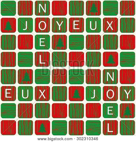 Joyeux Noel Christmas Design With Lettered Tiles In Red And Green With Wood Texture And Christmas Tr