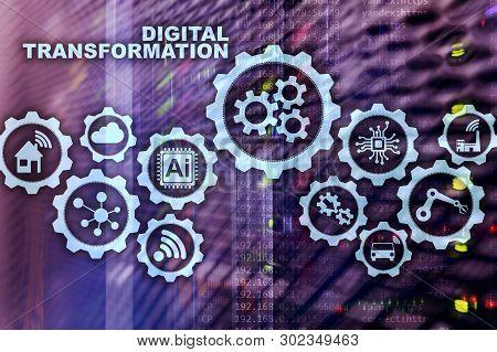 Digital Transformation Concept Of Digitalization Of Technology Business Processes. Datacenter Backgr