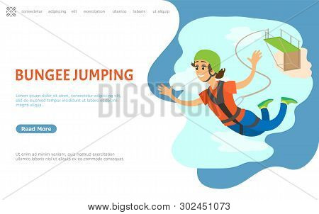 Bungee jumping vector, adrenaline dangerous hobby extreme sports, woman with smile on face falling down. Bridge and rope holding person. Website or webpage template, landing page flat style poster