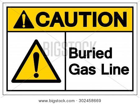 Caution Buried Gas Line Symbol Sign , Vector Illustration, Isolate On White Background Label. Eps10