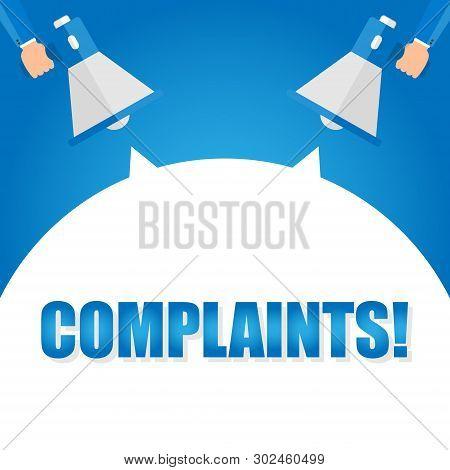 Complaints Announcement. Hand Holding Megaphone With Speech Bubble. Flat Illustration