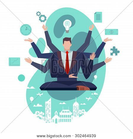 Concept Flat Illustration. Businessman With Multitasking Skills. Man In Suit With Many Arms Working