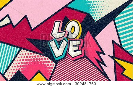 Love! Pop Art Funny Comic Word. Fashionable Poster And Banner. Social Media Connecting Blog Communic