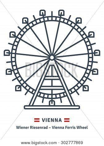 Austria Line Icon. Prater Ferris Wheel At Vienna And Austrian Flag Vector Illustration.