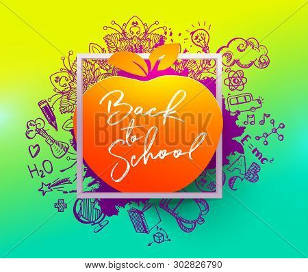 Back To School Ink Splash Background With Hand Drawn Doodle Different Objects. Calligraphy Style Bac