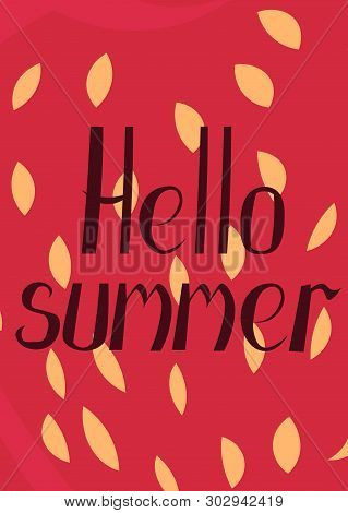 Hello Summer. Strawberry Background. Vector Greeting Card, Poster, Invitation, Flyer.