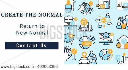 New Normal Concept Web Banner. Create The Normal. Return To New Normal. Contact Us. New Life After C