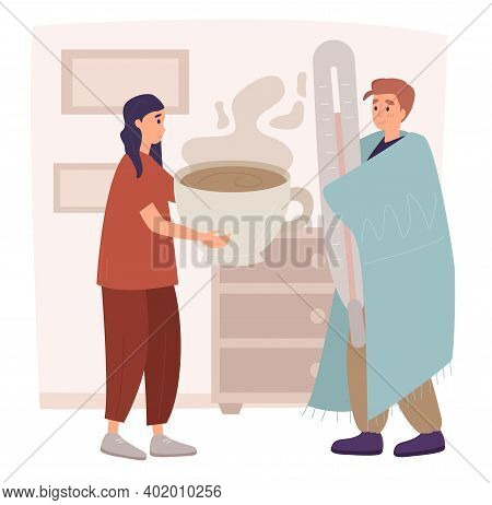A Girlfriend Prepared A Hot Mixture Or Hot Drink For Her Boyfriend Who Has Flu, Cold And Fever And H