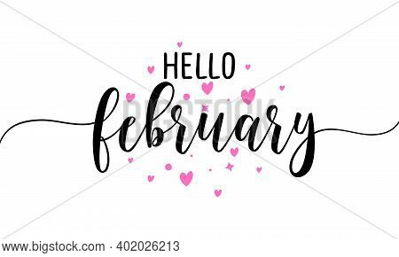 Hello February - Inspirational Valentine's Day Beautiful Handwritten Quote, Gift Tag, Lettering Mess
