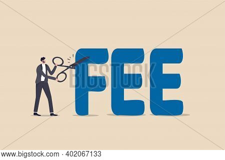 Cut Fee, Reduce Service Charge To Be Paid, Low Cost Mutual Fund Or Index Fund With Low Fee, Waiver I