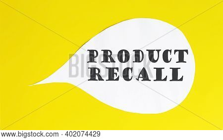 Product Recall. Speech Bubble Isolated On Yellow Background.