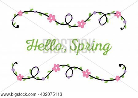 Hello, Spring Vector Cartoon Style Card, Illustration With Cute Floral Borders.