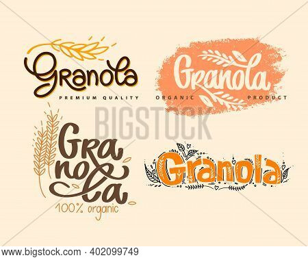 Granola Logo Set Vector. Organic Product. Collection Of Lettering Compositions With Spikelets And De