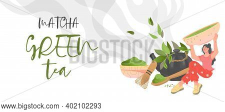 Matcha Green Tea Banner Or Flyer Design With Female Character, Flat Vector Illustration On White Bac