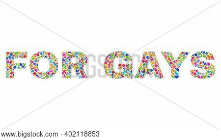 For Gays Caption With Bright Mosaic Flat Style. Colorful Vector Illustration Of For Gays Caption Wit