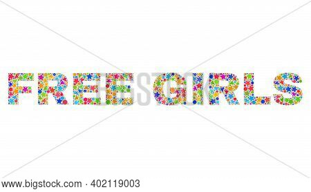 Free Girls Caption With Bright Mosaic Flat Style. Colorful Vector Illustration Of Free Girls Caption