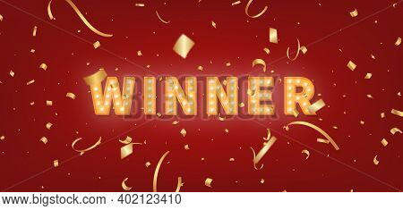Winner Gold Marquee Template. 3d Light Bulb Text And Confetti For Winner Congratulations